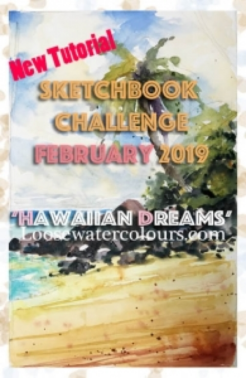 February 2019 sketchbook Challenge 'Hawaiian Dreams'