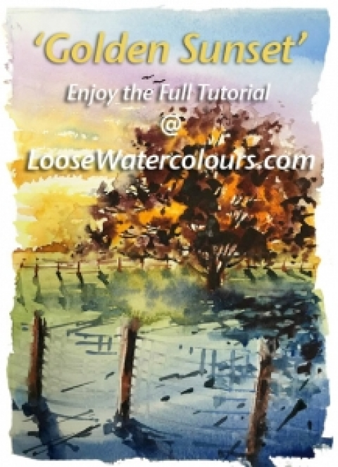 New Tutorial 'Golden Sunset' at LooseWatercolours.com